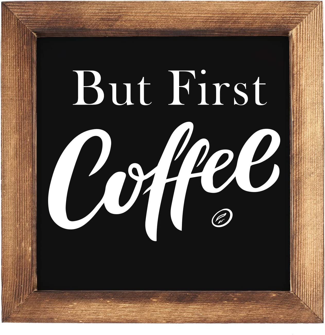 KU-DaYi But First Coffee Framed Block Sign 7 x 7 inches Rustic Farmhouse Style Solid Wood Sign Art Decor Standing On Shelf Table Friend Idea. (Black)