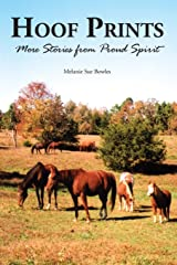 Hoof Prints: More Stories from Proud Spirit Paperback