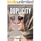 Duplicity: Secrets of a Decadent Double Life