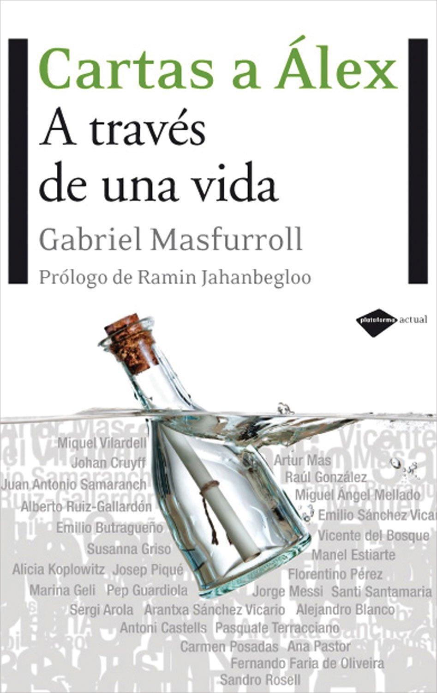 Read Online Cartas a Álex: A través de una vida (Plataforma actual) (Spanish Edition) pdf epub