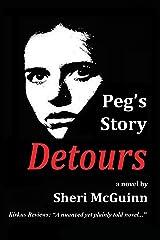 Peg's Story: Detours Kindle Edition
