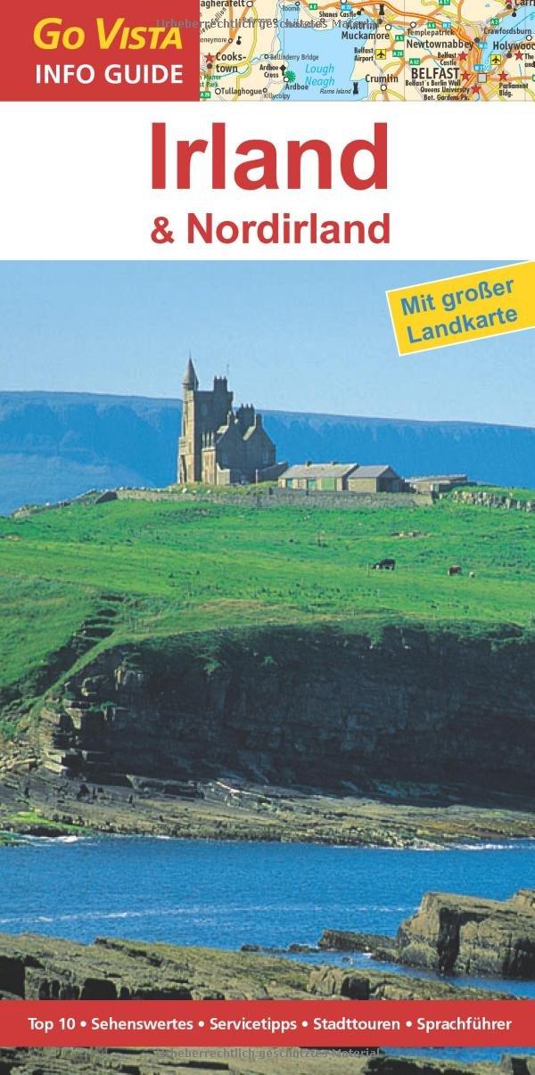 Irland & Nordirland: Reiseführer mit extra Landkarte Reihe Go Vista ...