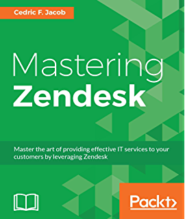Amazon com: Practical Zendesk Administration: A World-Class
