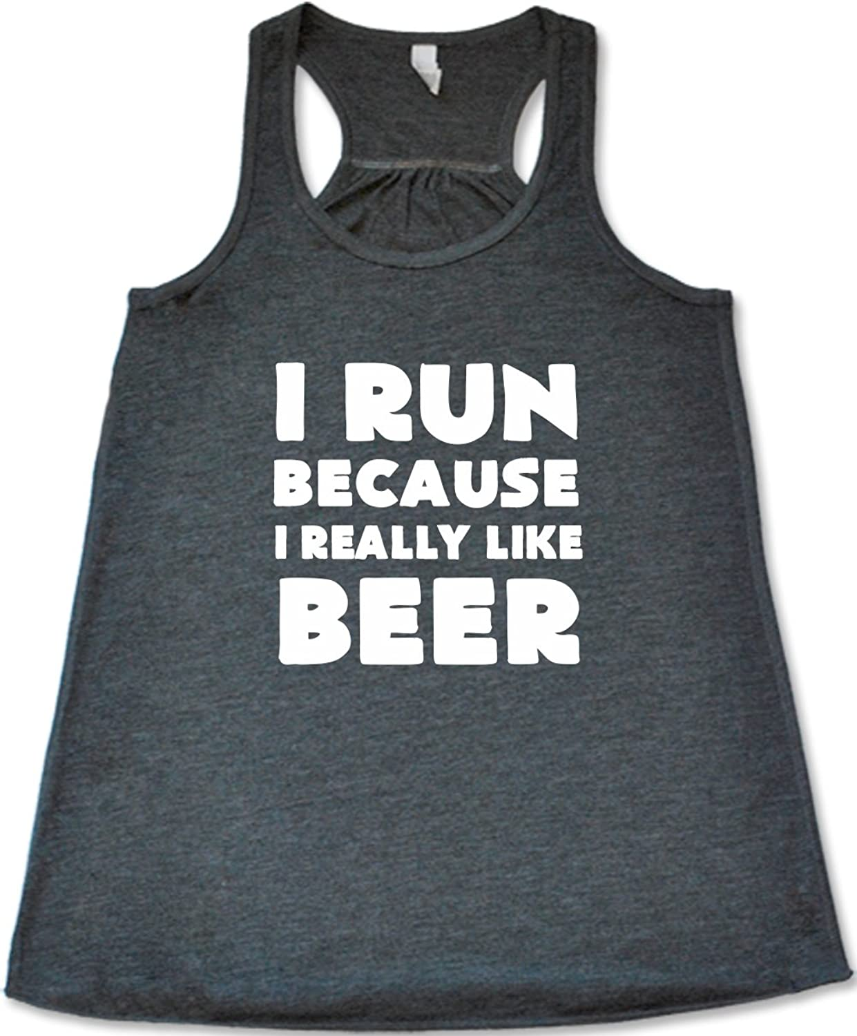Women's I Run Because I Really Like Beer Tank Top - Workout Shirt