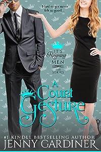 A Court Gesture (It's Reigning Men Book 8)