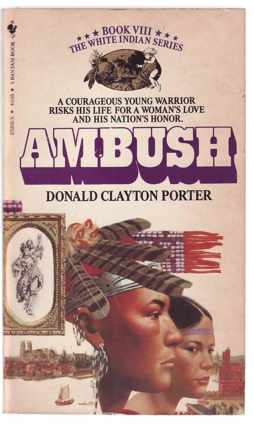 Ambush   White Indian VIII, Porter, Donald Clayton