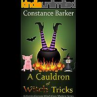 A Cauldron of Witch Tricks (Calamity Corners Witch Cozy Mystery Series Book 5)