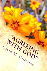 Agreeing With God: A One Year Daily Devotional Kindle Edition