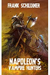 Napoleon's Vampire Hunters Kindle Edition