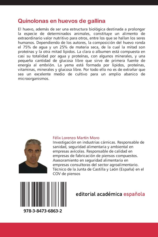 Quinolonas en huevos de gallina: Técnicas microbiológicas (Spanish Edition): Félix Lorenzo Martín Moro: 9783847368632: Amazon.com: Books
