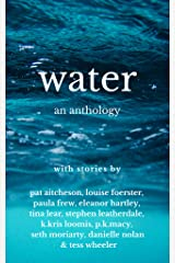 Water- An Anthology Kindle Edition