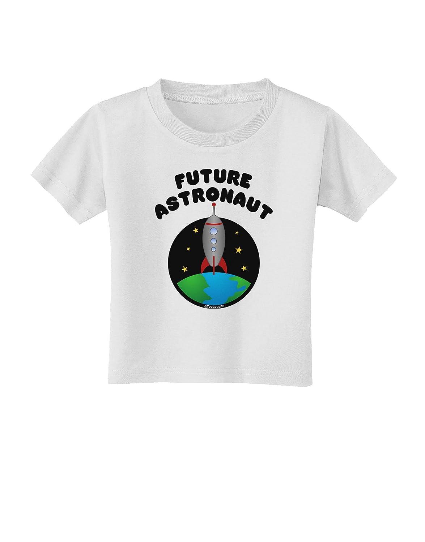 TooLoud Future Astronaut Color Toddler T-Shirt