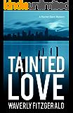 Tainted Love (A Rachel Stern Mystery Book 2)