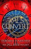 Harkness, D: Time's Convert