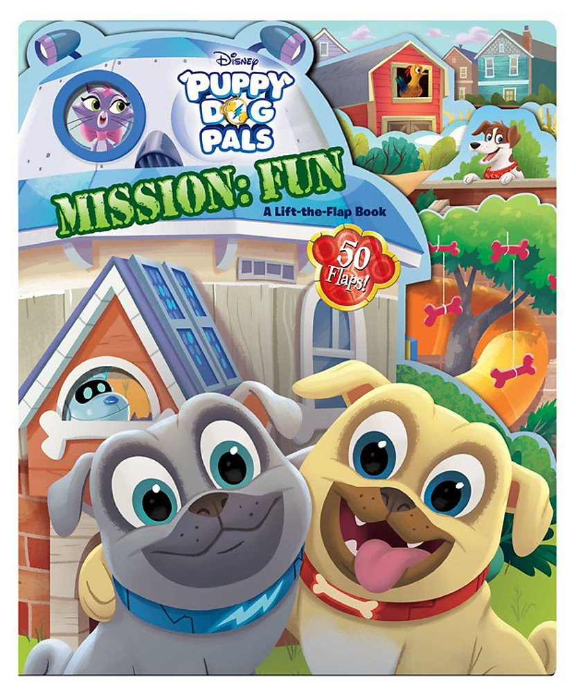 Puppy Dog Pals Puppy Dog Pals Mission: Fun: A Lift-the-Flap