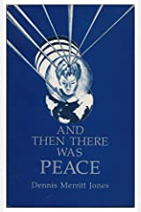 And Then There Was Peace Paperback