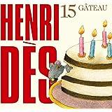 Henri Dès, vol. 15 : Gâteau
