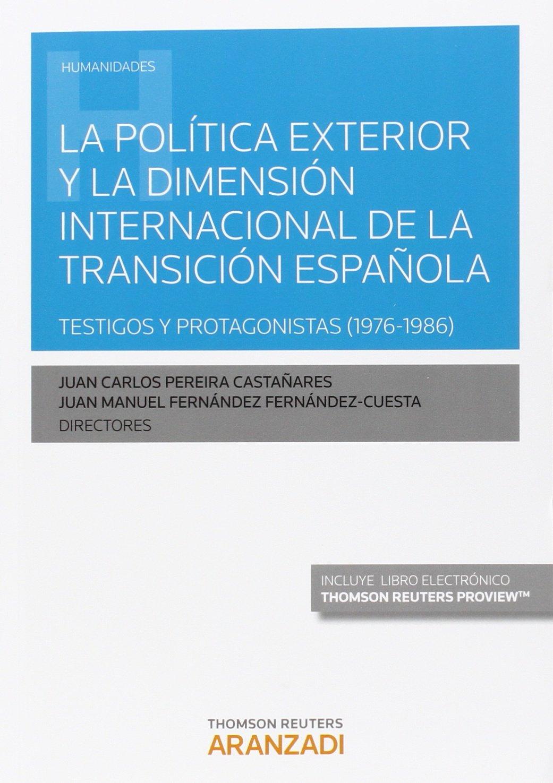 Política exterior y la dimensión internacional de la transición ...