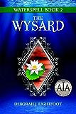 WATERSPELL Book 2: The Wysard