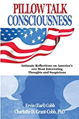 Pillow Talk Consciousness: Intimate Reflections on America's 100 Most Interesting Thoughts and Suspicions Paperback