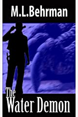 The Water Demon (J. Everett Earl Western Thrillers Book 5) Kindle Edition