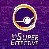 It's Super Effective