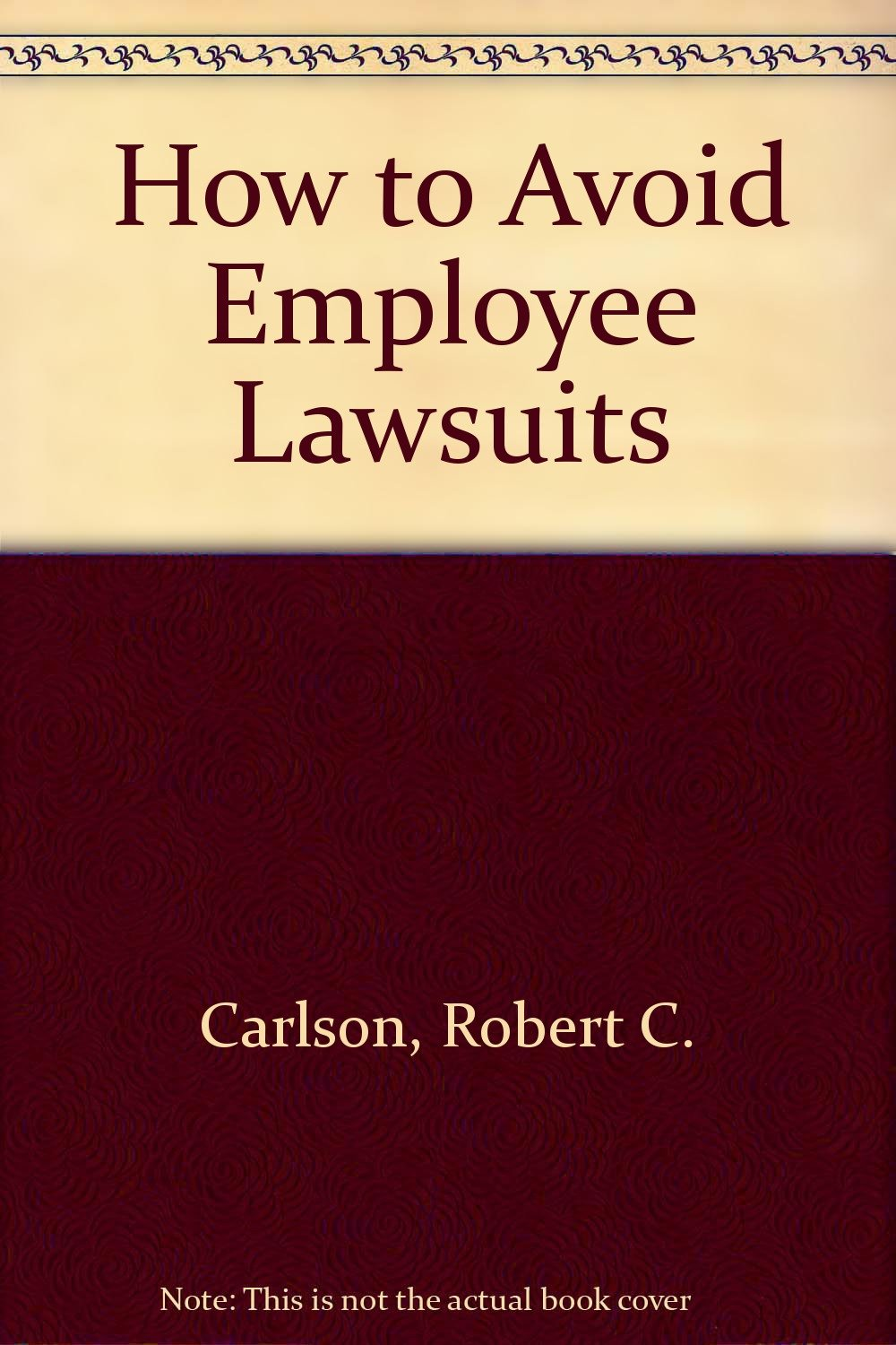 How to Help Avoid Employee Lawsuits