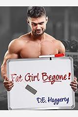 Fat Girl Begone! Kindle Edition