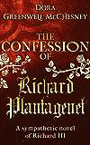The Confession of Richard Plantagenet