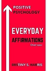 Everyday Affirmations: Positive Psychology (UGA Bulldogs Edition) Kindle Edition