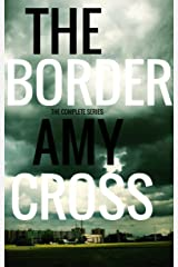 The Border: The Complete Series Kindle Edition