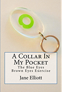 Amazon the myth of race the troubling persistence of an a collar in my pocket the blue eyes brown eyes exercise fandeluxe Image collections