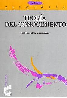 Teoría del conocimiento: sujeto, lenguaje, mundo (Filosofía. Thémata)