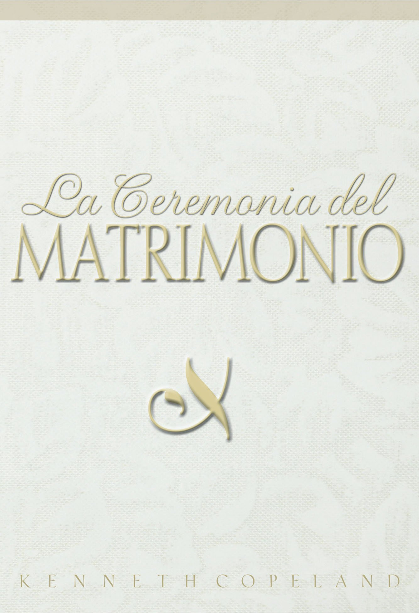 Download La Ceremonia del Matrimonio (Ceremony of Marriage) pdf