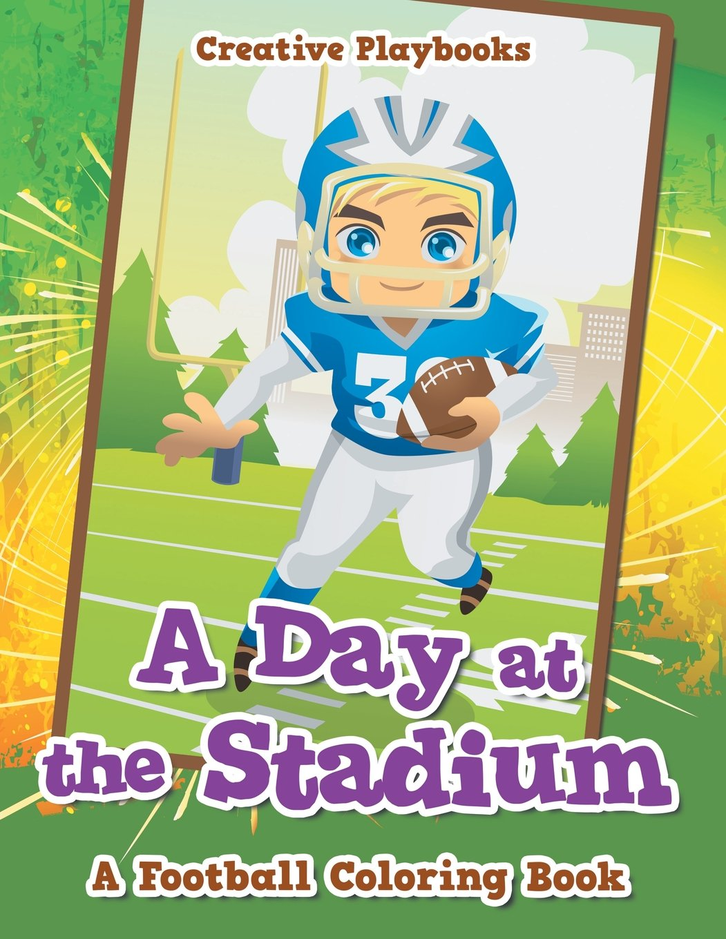 A day at the stadium a football coloring book paperback july 21 2016