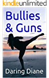 Bullies & Guns (Drew Leighton Book 5)