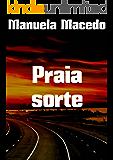 Praia sorte (Portuguese Edition)