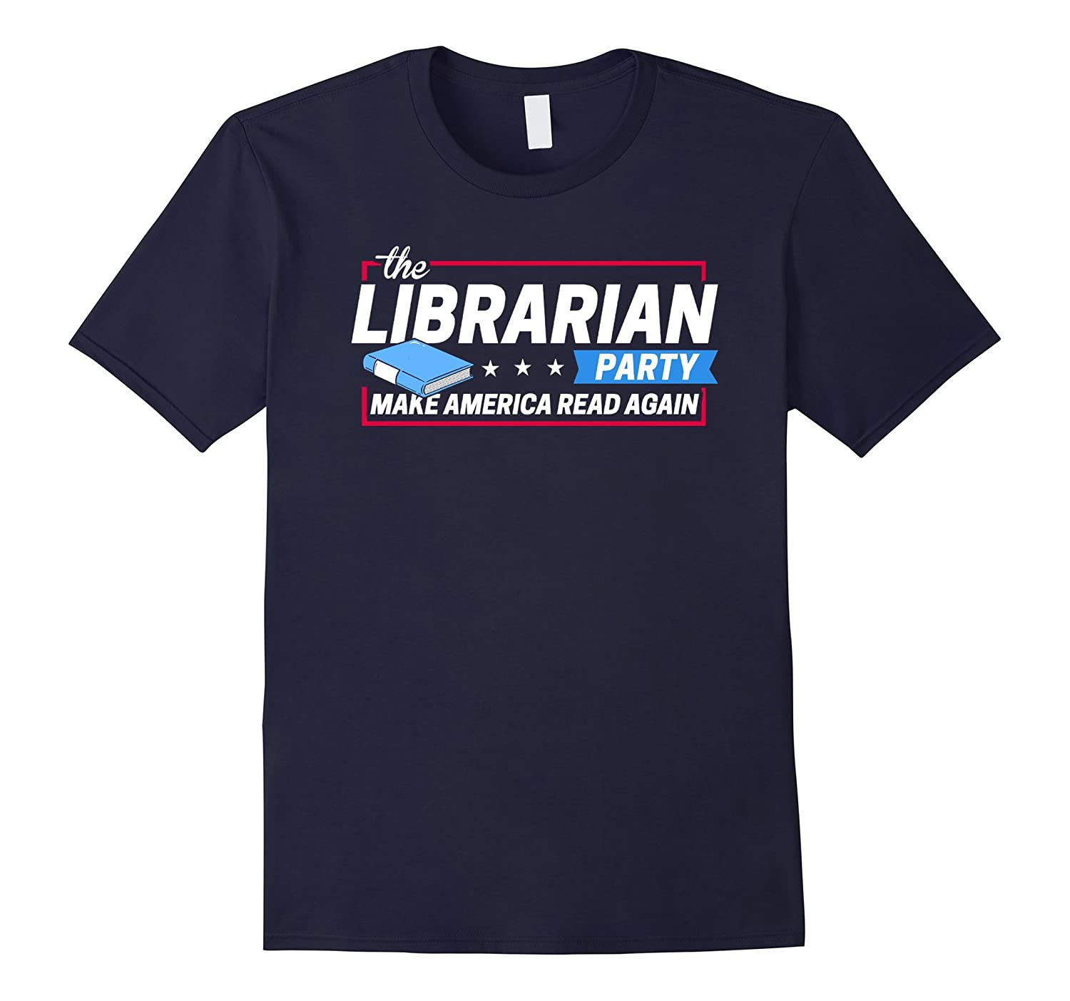 The Librarian Party Make America Read Again Reading Tshirt-TD