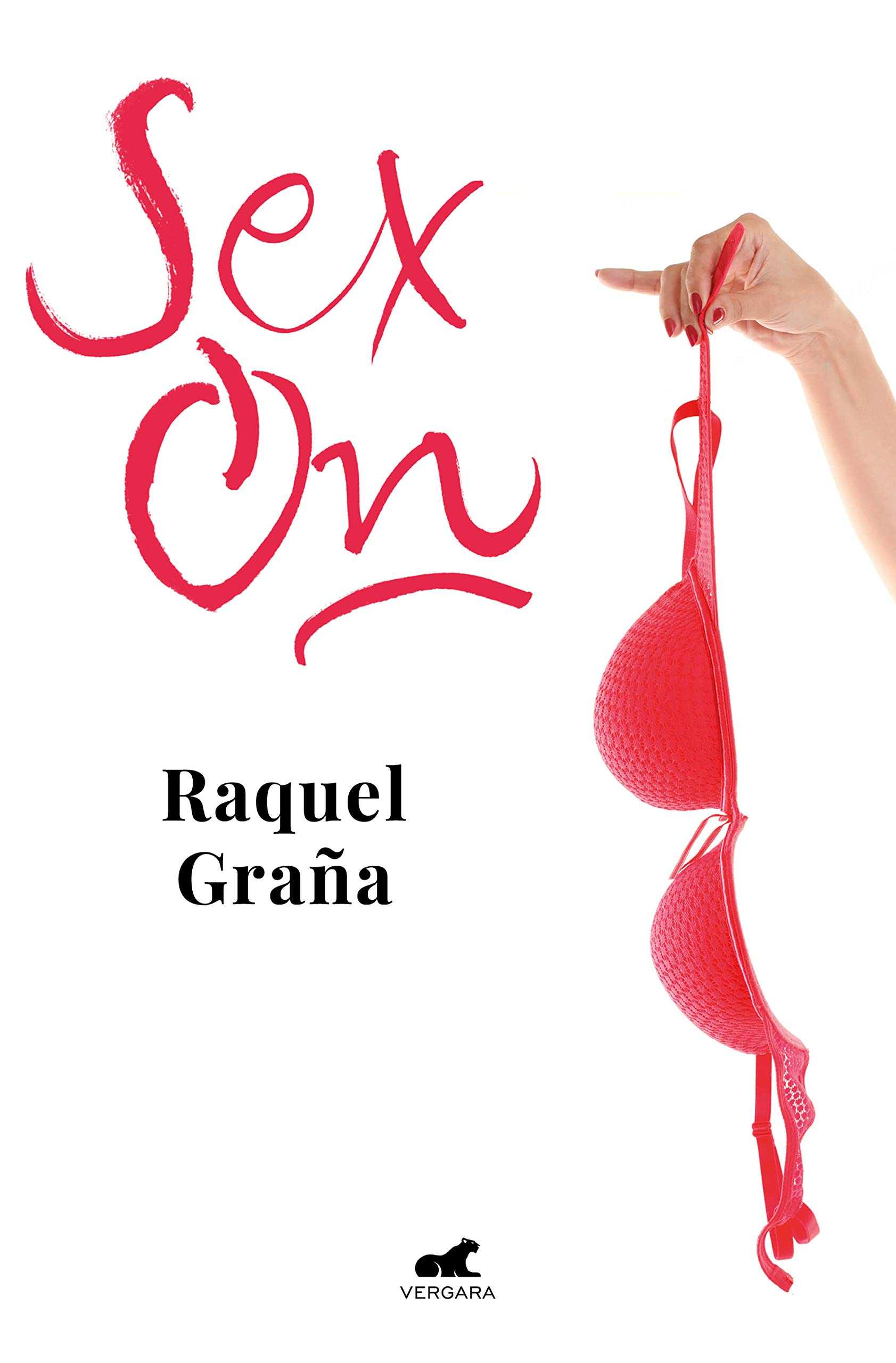 Sex-On (Libro práctico): Amazon.es: Graña, Raquel: Libros