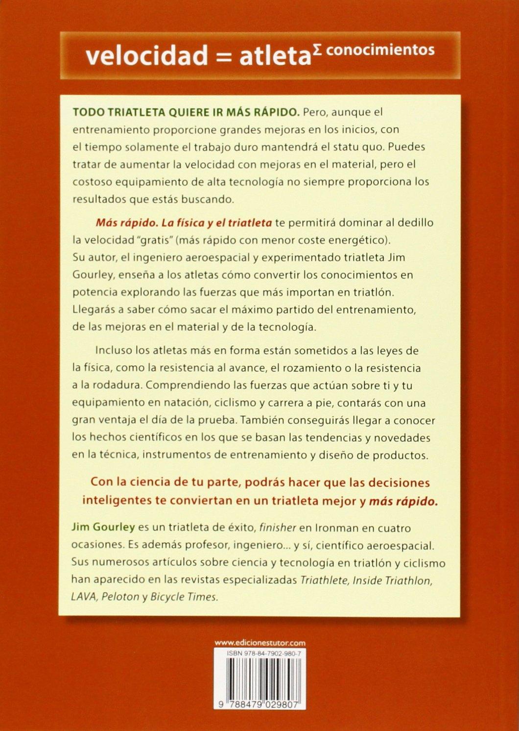 MAS RAPIDO LA FISICA Y EL TRIATLETA: JIM GOURLEY: 9788479029807: Amazon.com: Books
