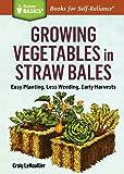 Growing Vegetables in Straw Bales: Easy