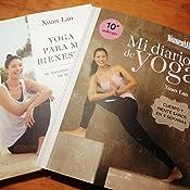Mi diario de yoga: Cuerpo y mente sanos en 4 semanas