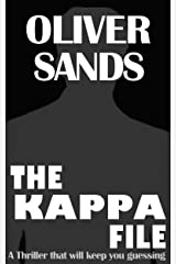 The Kappa File: A Suspenseful Thriller & Mystery Novel By Oliver Sands Kindle Edition