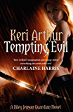 Tempting Evil: Number 3 in series (Riley Jenson Guardian)