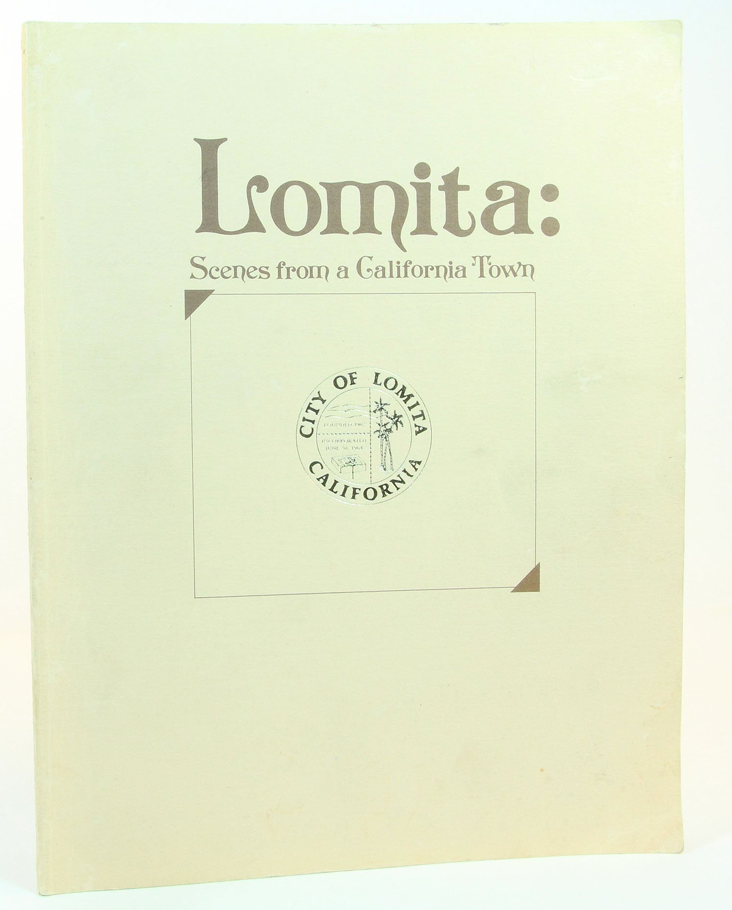 Lomita Scenes From A California Town Amazon Com Books