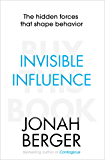 Invisible Influence: The hidden forces that shape behaviour