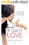 Giada. A Guilty Love: A Steamy Forbidden Daddy Romance (Precious Gems Book 1)