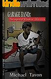 Garage Band: The Legend of Dookie Harrris