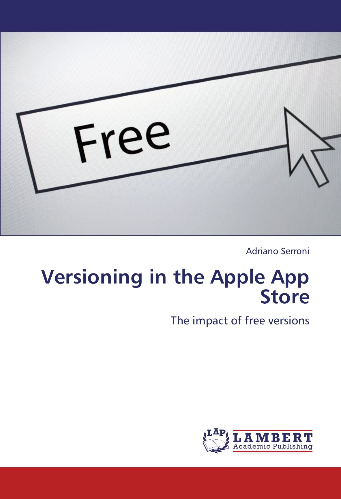 Download Versioning in the Apple App Store: The impact of free versions ebook