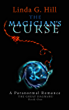 The Magician's Curse: A Paranormal Romance The Great Dagmaru Book 1